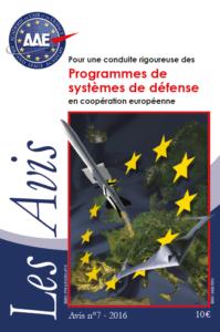 Avis n° 7 – Pour une conduite rigoureuse des Programmes de systèmes de défense en coopération européenne