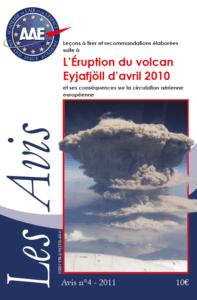 Avis n°4 – L'Éruption du volcan Eyjafjöll et ses conséquences sur la circulation aérienne européenne
