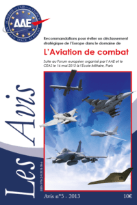 Avis n°5 – Recommandations pour éviter un déclassement stratégique de l'Europe dans le domaine de l'Aviation de combat européenne