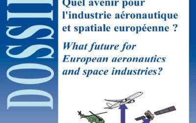 Dossier n° 36 - Quel avenir pour l'industrie aéronautique et spatiale européenne ?