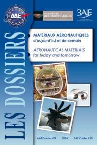 Dossier n° 39 - Matériaux aéronautiques d'aujourd'hui et de demain