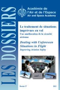 Dossier n°37 - Le traitement de situations imprévues en vol - une amélioration de la sécurité aérienne