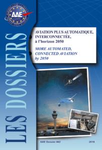 Dossier n° 42 - Aviation plus automatique, interconnectée, à l'horizon 2050