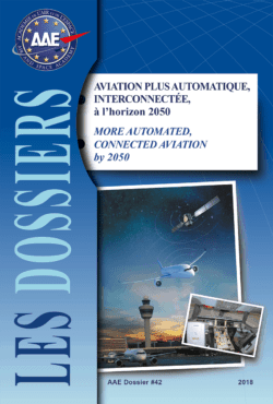 Dossier n° 42 - Aviation plus automatique, interconnectée, à l'horizon 2050