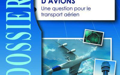 Dossier n°41 - Les disparitions d'avions. Une question pour le transport aérien