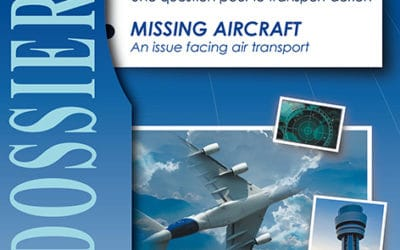Dossier No.41 - Missing Aircraft. An issue facing air transport