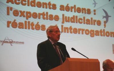 Accidents aériens : l'expertise judiciaire ; réalités et interrogations